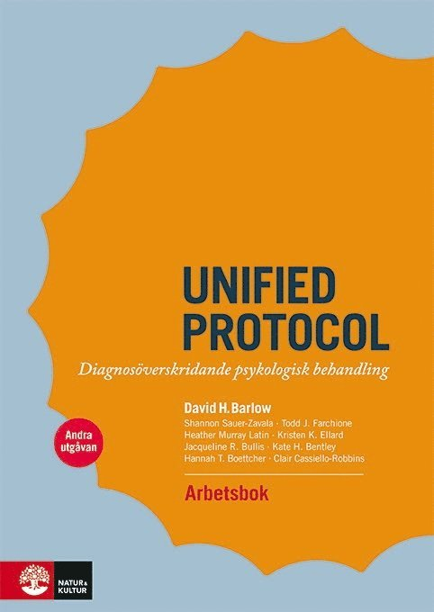 Unified protocol arbetsbok : diagnosöverskridande psykologisk behandling 1