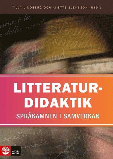 bokomslag Litteraturdidaktik : språkämnen i samverkan