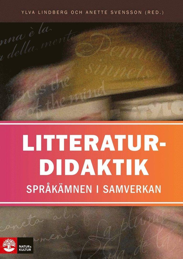 Litteraturdidaktik : språkämnen i samverkan 1