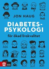 bokomslag Diabetespsykologi : för ökad livskvalitet