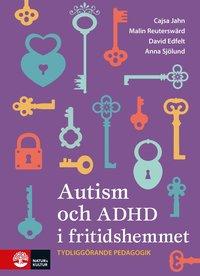 bokomslag Autism och ADHD i fritidshemmet