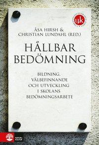 bokomslag Hållbar bedömning : Bildning, välbefinnande och utveckling i skolans bedömn
