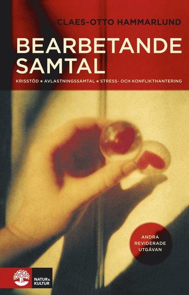 bokomslag Bearbetande samtal : Krisstöd, avlastningssamtal, stress- och konflikth