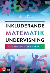 bokomslag Inkluderande matematikundervisning : tidiga insatser i FK-6