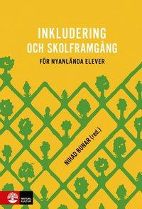 bokomslag Inkludering och skolframgång för nyanlända elever