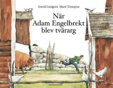 bokomslag När Adam Engelbrekt blev tvärarg