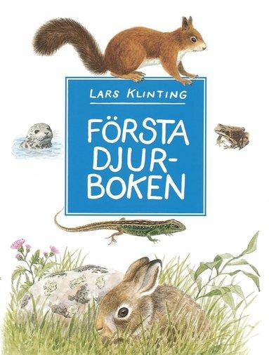 bokomslag Första djurboken : däggdjur, groddjur, kräldjur
