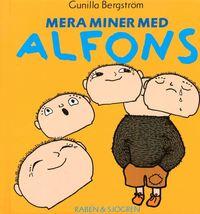 Mera miner med Alfons