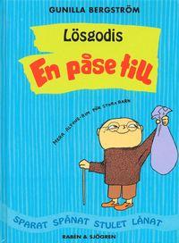 bokomslag Lösgodis - En påse till : sparat, spånat, stulet, lånat. En påse till : mera Alfons-rim för stora barn
