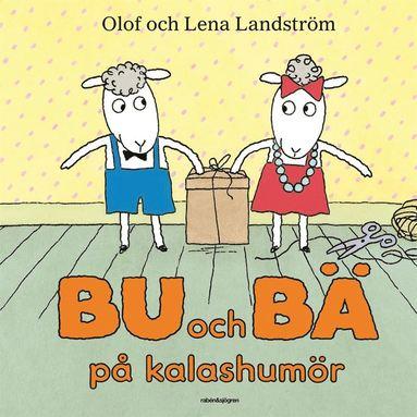 bokomslag Bu och Bä på kalashumör
