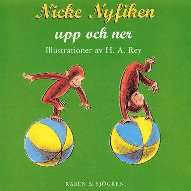 bokomslag Nicke Nyfiken upp och ner