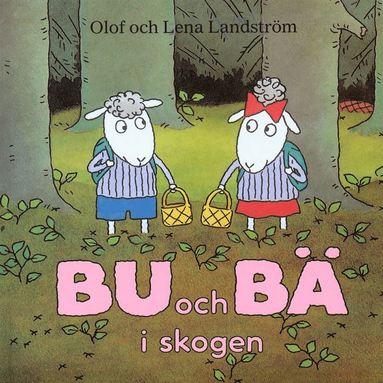 bokomslag Bu och Bä i skogen