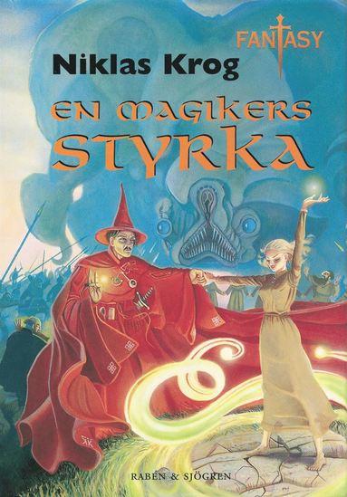 bokomslag En magikers styrka