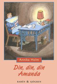 bokomslag Din, din, din Amanda