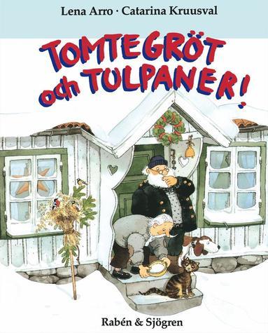 bokomslag Tomtegröt Och Tulpaner!