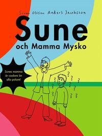 bokomslag Sune och mamma Mysko