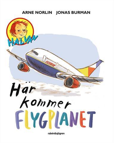 bokomslag Här kommer flygplanet