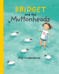 Bridget and the muttonheads