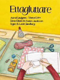 bokomslag Ettagluttare : Rolig läsning om att börja skolan