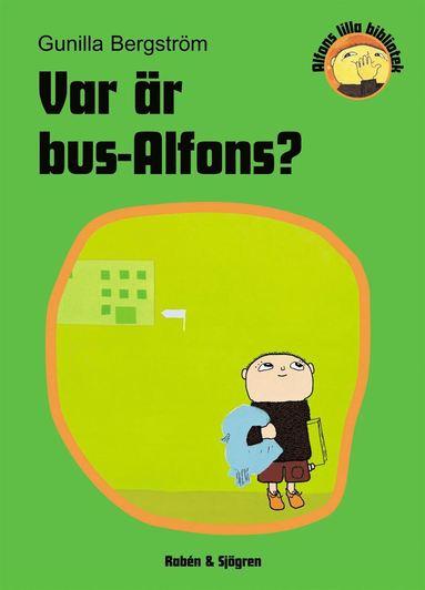 bokomslag Var är Bus-Alfons?