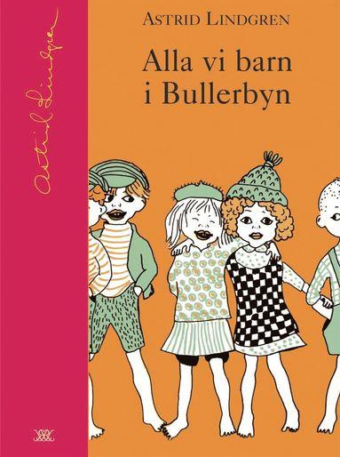 bokomslag Alla vi barn i Bullerbyn