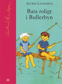 bokomslag Bara roligt i Bullerbyn