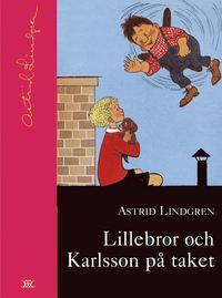 bokomslag Lillebror och Karlsson på taket