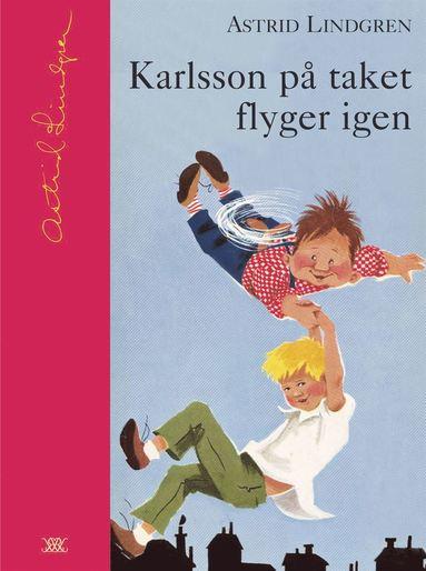 bokomslag Karlsson på taket flyger igen
