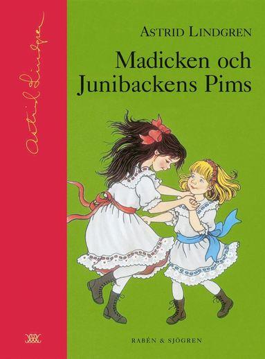 bokomslag Madicken och Junibackens Pims