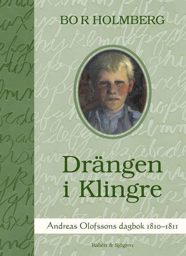 bokomslag Drängen i Klingre : Andreas Olofssons dagbok 1810-1811