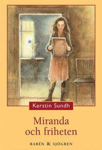 bokomslag Miranda och friheten