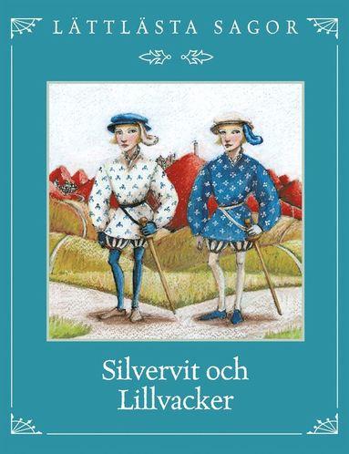 bokomslag Silvervit och Lillvacker
