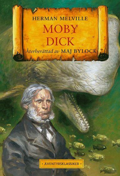 bokomslag Moby Dick : Den vita valen