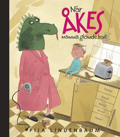bokomslag När Åkes mamma glömde bort