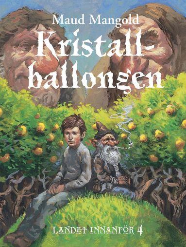 bokomslag Kristallballongen : Landet innanför 4