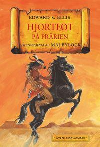 bokomslag Hjortfot på prärien
