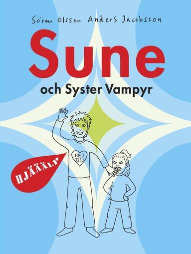 bokomslag Sune och syster vampyr