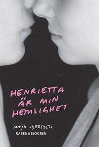 bokomslag Henrietta är min hemlighet