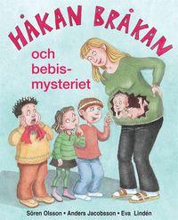 bokomslag Håkan Bråkan och bebismysteriet