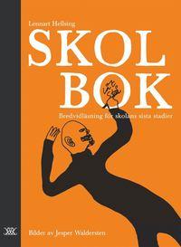 bokomslag Skolbok : bredvidläsning för skolans sista stadier