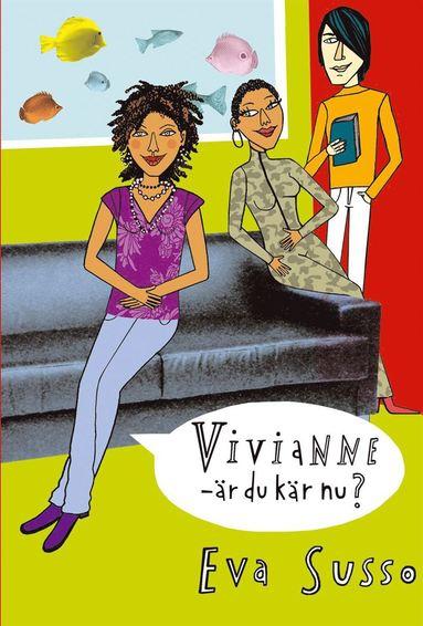 bokomslag Vivianne - är du kär nu?