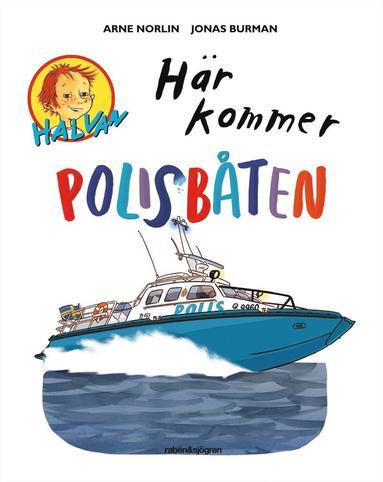 bokomslag Här kommer polisbåten