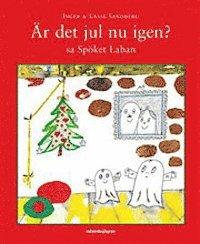 bokomslag Är det jul nu igen? sa Spöket Laban