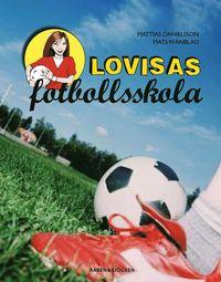 bokomslag Lovisas fotbollsskola