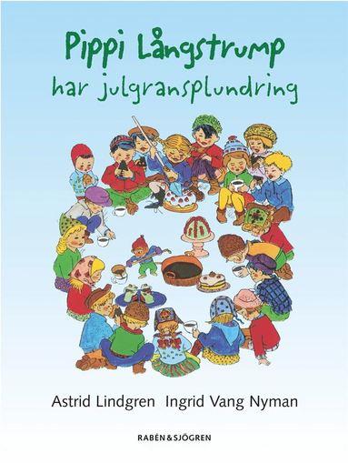 bokomslag Pippi Långstrump har julgransplundring