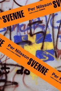 bokomslag Svenne : en (o)möjlig berättelse
