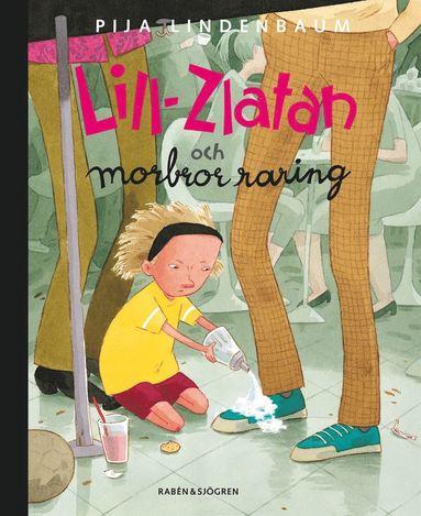 bokomslag Lill-Zlatan och morbror raring
