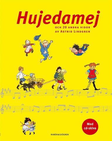 bokomslag Hujedamej : och 20 andra visor av Astrid Lindgren