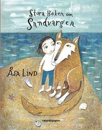bokomslag Stora boken om Sandvargen