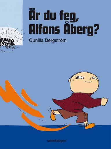 bokomslag Är du feg, Alfons Åberg?